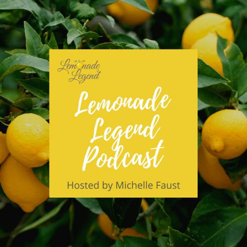 Lemonade Legend Podcast1 (1) (1)