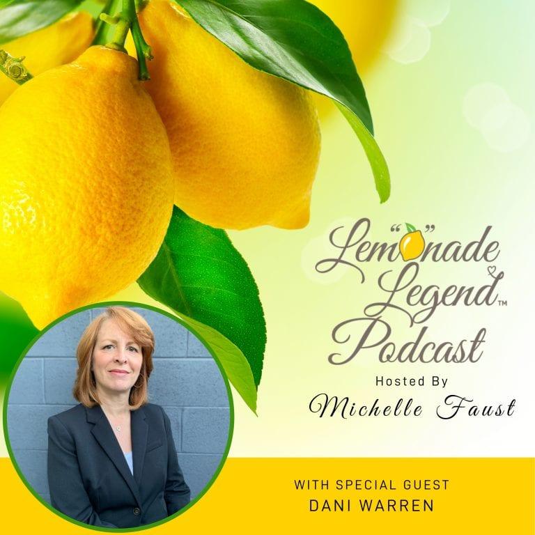 lemonade-legend-podcast with Dani Warren
