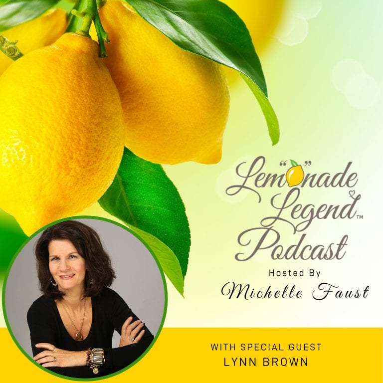 lemonade-legend-podcast with Lynn Brown